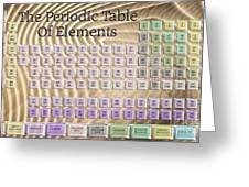 The Periodic Table Of Elements 1 Greeting Card