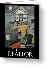 The Realtor Poster Greeting Card