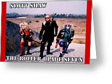 The Roller Blade Seven Greeting Card