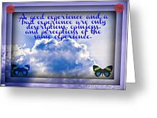 The Same Experience Greeting Card