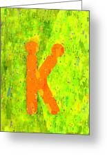 The Sexy K  - Orange -  - Pa Greeting Card