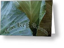 The Shy Cabbage The Keg Room Old English Hunter Green Greeting Card