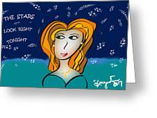 The Stars Look Right Tonight Greeting Card