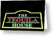 The Tequila House, New Orleans Greeting Card