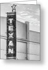 The Texan Theater Marquee In Black And White Greeting Card
