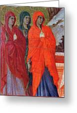 The Three Marys At The Tomb Fragment 1311 Greeting Card