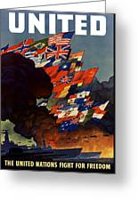 The United Nations Fight For Freedom Greeting Card