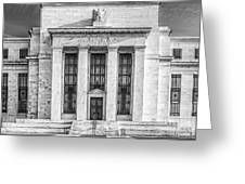 The United States Federal Reserve Bw Greeting Card