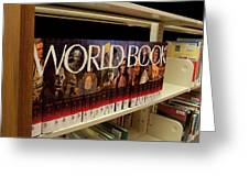 The World In The Library - Encyclopedias Greeting Card