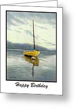 the yellow sailboat happy birthday cards greeting card for sale by
