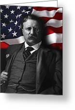 Theodore Roosevelt 26th President Of The United States Greeting Card