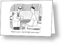 There Is A Cure But It Is Light Years Away Greeting Card