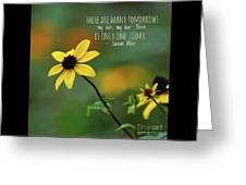 There Is Only One Today Greeting Card
