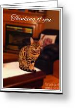 Thinking Of You - Bengal Cat Greeting Card