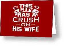 this guy has a crush on his wife