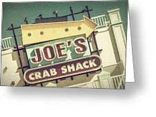 This Way To Joe's Crab Shack Greeting Card