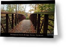 Thompson Park Bridge Stowe Vermont Poster Greeting Card