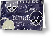 Three Blind Mice Children Chalk Art Greeting Card