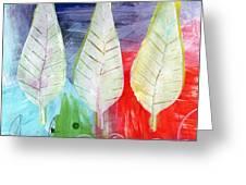 Three Leaves Of Good Greeting Card