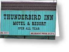 Thunderbird Inn -  Iconic Sign In Wildwood Greeting Card
