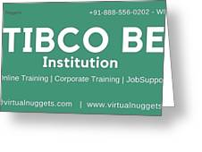 Tibco Be Training Institution Greeting Card