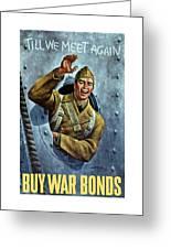 Till We Meet Again -- Ww2 Greeting Card