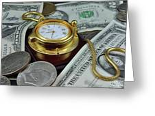 Time And Money Greeting Card