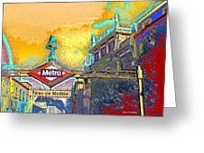 Tirso De Molina Metro Entrance Madrid Greeting Card