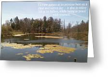 To View Nature, Enjoy Life And Be At Peace Greeting Card