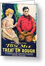 Tom Mix In Treat'em Rough 1919 Greeting Card