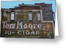 Tom Moore Ten Cent Cigar Greeting Card