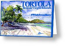Tortola British Virgin Islands Shirt Greeting Card