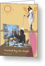 Touched By An Angel Greeting Card