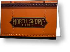 Trains North Shore Line Chicago Signage Greeting Card