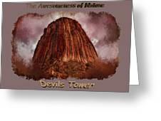 Transcendent Devils Tower 2 Greeting Card