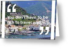 Travel Well Greeting Card