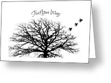 Tree-trust Your Wings Greeting Card