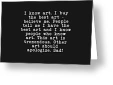 Tremendous Art  Greeting Card
