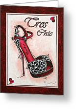 Tres Chic By Madart Greeting Card