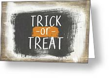 Trick Or Treat Sign- Art By Linda Woods Greeting Card