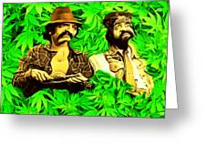 Trippin With Cheech And Chong Greeting Card