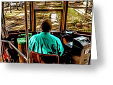 Trolley Driver In New Orleans Greeting Card