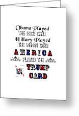 Trump Card Greeting Card