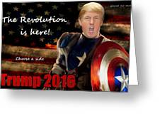 Trump Revolution Greeting Card by Guy  Cannon