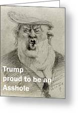 Trump The Imbecile Greeting Card