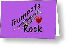 Trumpets Rock Greeting Card