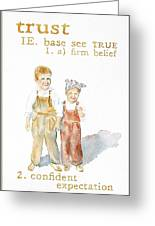 Trust Greeting Card