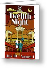 Twelfth Night Poster Greeting Card