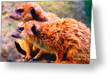 Two Meerkats . Photoart Greeting Card by Wingsdomain Art and Photography