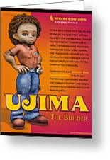 Ujima The Builder Greeting Card